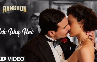 Yeh Ishq Hai Video Song From Rangoon