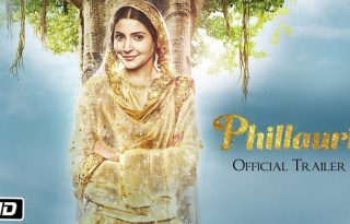 Phillauri First Official Trailer