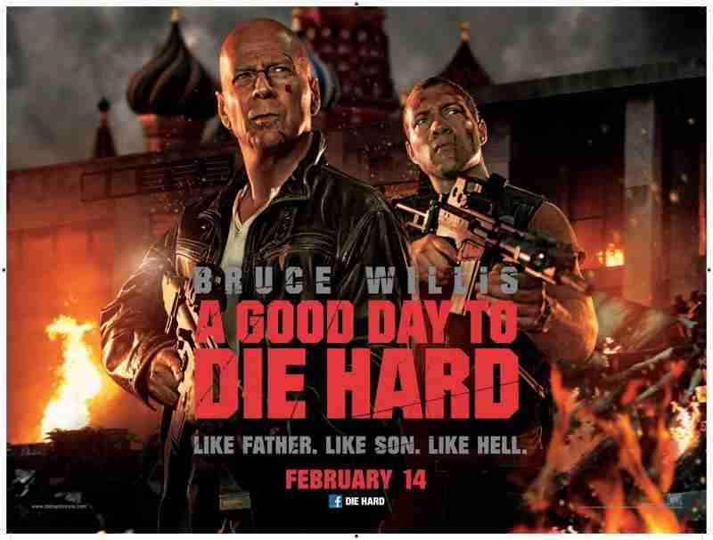 Review: A GOOD DAY TO DIE HARD Misses The Target