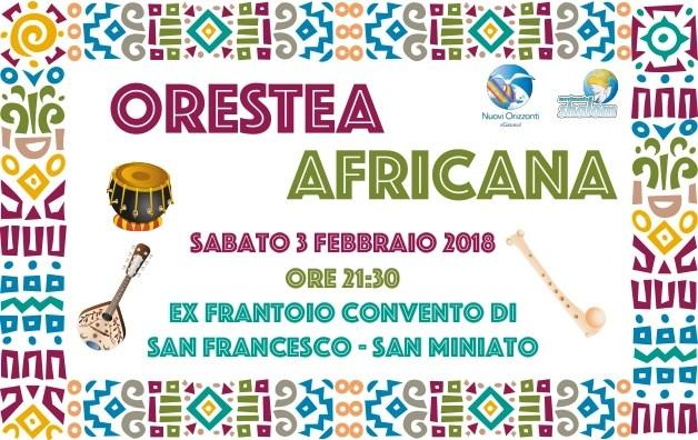 Orestea Africana a San Miniato il 3 febbraio