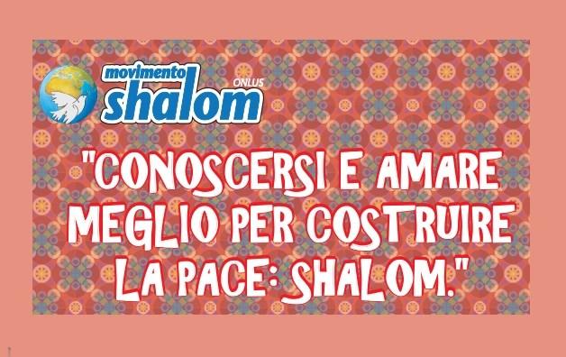 Conoscersi e amare meglio per costruire la pace: Shalom