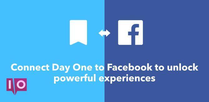 Intégration Day One et Facebook avec IFTTT