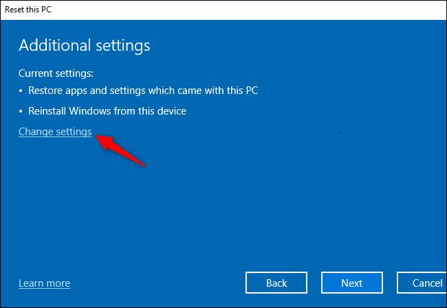 Le bouton «Modifier les paramètres» pour modifier des paramètres supplémentaires lors de la réinitialisation de Windows 10.