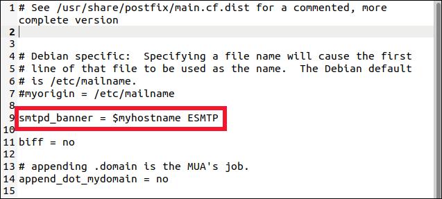 postfix fichier main.cf dans un éditeur gedit avec la ligne smtp_banner modifiée en surbrillance.