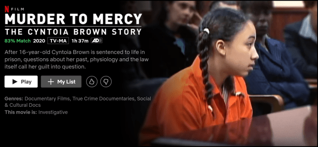 La page de lecture «Murder to Mercy: The Cyntoia Brown Story» sur Netflix.