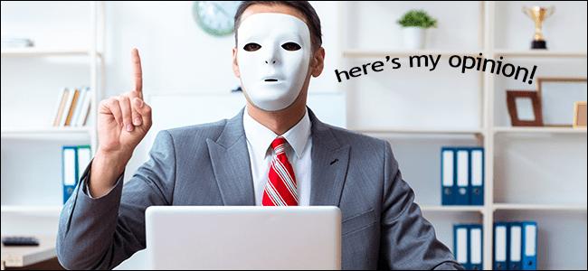 Un hombre enmascarado dando su opinión en línea.  Probablemente no sea abogado.