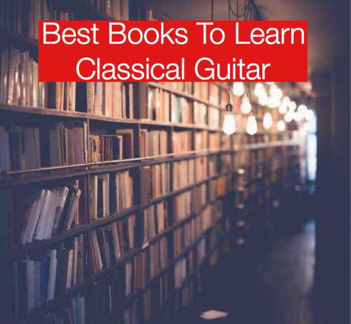 Best Books To Learn Classical Guitar
