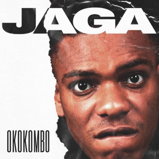JAGA Okokombo Mp3 Download