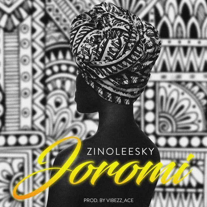 Zinoleesky Joromi Mp3 Download. Hitsongz.com