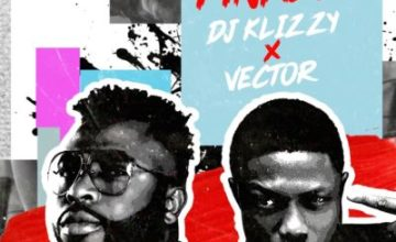 Samklef (DJ Klizzy) – Finally ft Vector