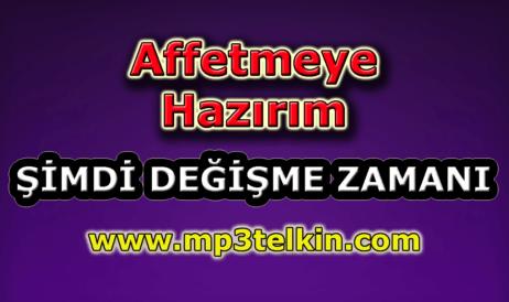 mp3telkin-youtube-affetmeye-hazirim