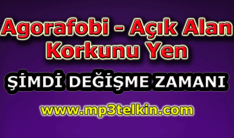 mp3telkin-youtube-agorafobi-acik-alan-korkunu-yen