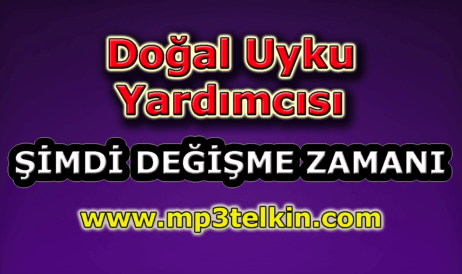mp3telkin-youtube-dogal-uyku-yardimcisi
