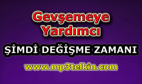mp3telkin-youtube-gevsemeye-yardimci