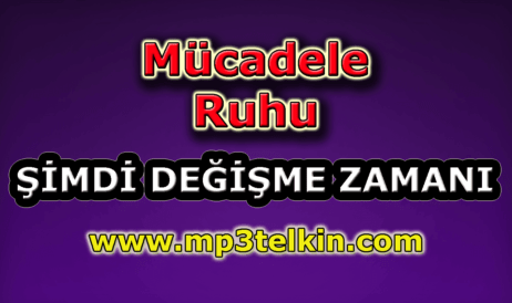 mp3telkin-youtube-mucadele-ruhu