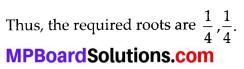 MP Board Class 10th Maths Solutions Chapter 4 Quadratic Equations Ex 4.2 2