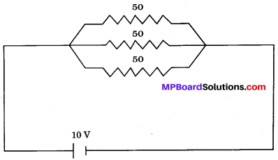 MP Board Class 10th Science Solutions Chapter 12 Electricity 16