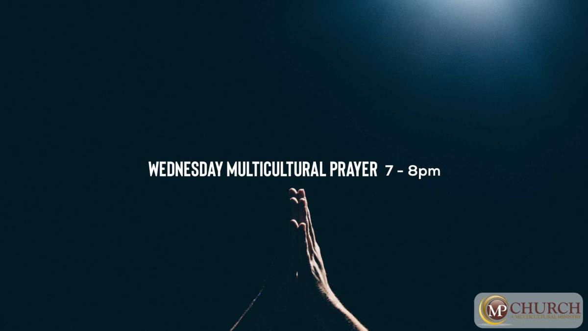 WEDNESDAY MULTICULTURAL PRAYER 3