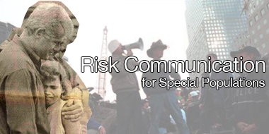 Risk Communication for Special Populations Image