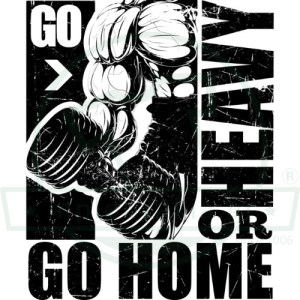 Go Heavy or Home