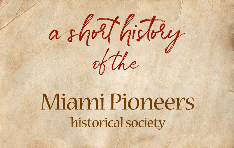 A History of The Miami Pioneers
