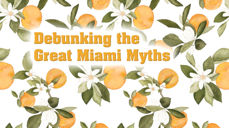 Debunking the Greater Miami Myths