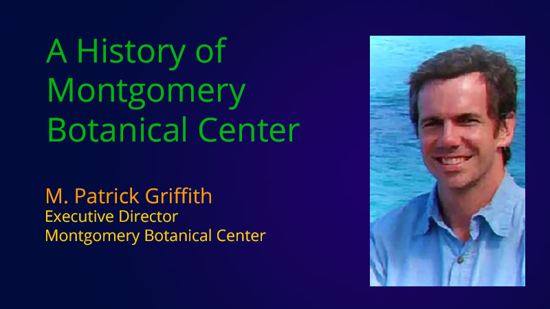M. Patrick Griffith, Executive Director, Montgomery Botanic Center