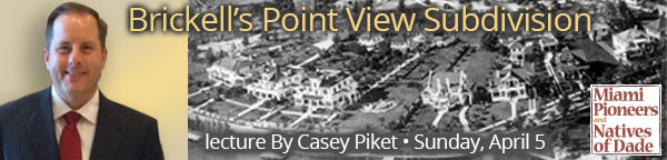 Casey Piket - Brickell's Point View Subdivision