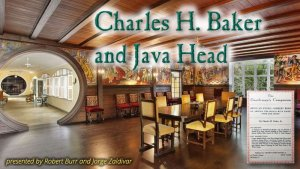 Charles H. Baker and Java Head