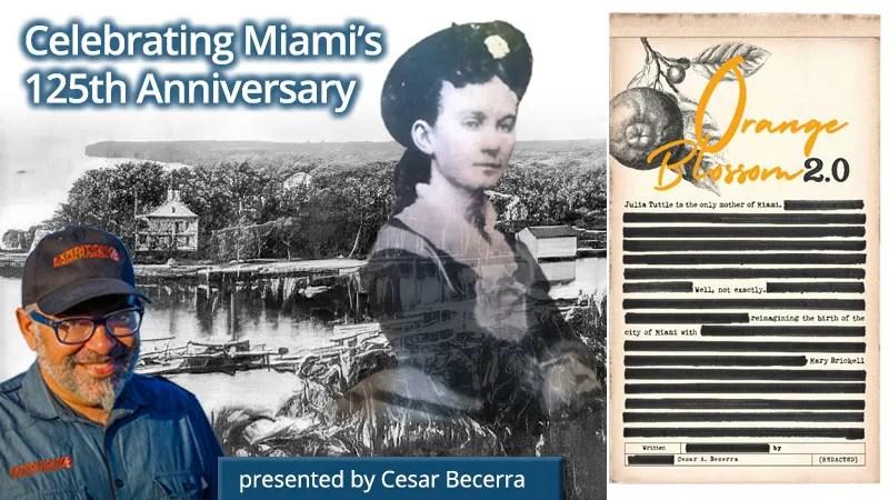 Cesar Becerra - Miami's 125th Anniversary