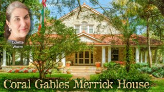 Sep 12 - Coral Gables Merrick House