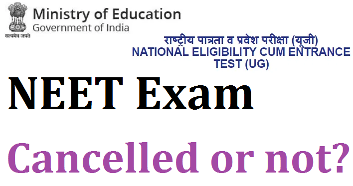 NEET Exam cancelled or not