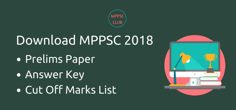 Download MPPSC 2018 Prelims Paper, Answer Key, Cut Off Mark List