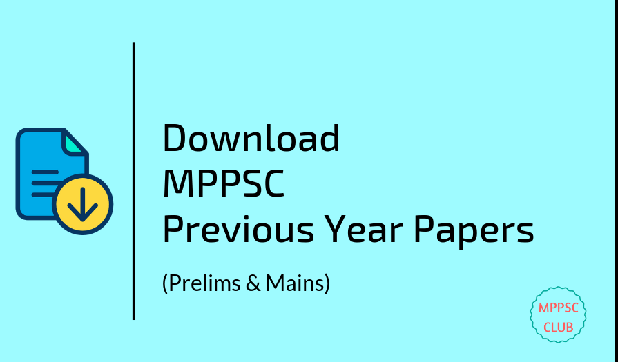 Download MPPSC Previous Year Papers