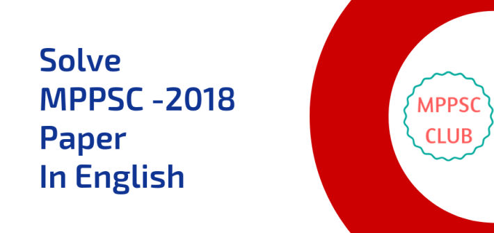 Solve MPPSC -2018 Paper In English