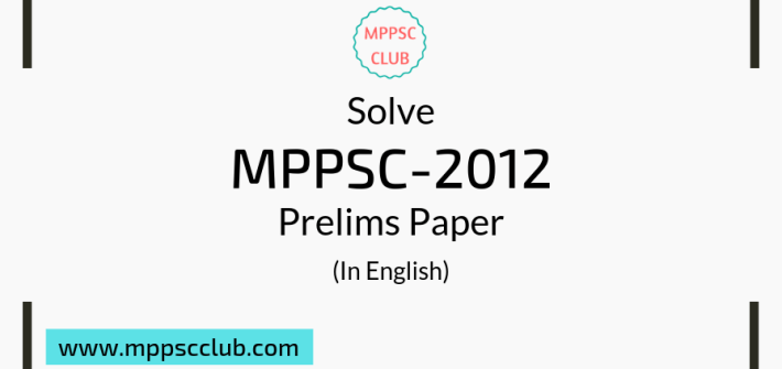 solve mppsc 2012 prelims paper in english