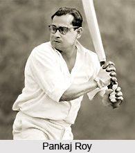 पंकज रॉय, भारतीय क्रिकेट खेळाडू.