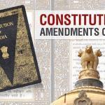 महत्वपूर्ण घटनादुरुसत्या (Important Constitutional Amendments)