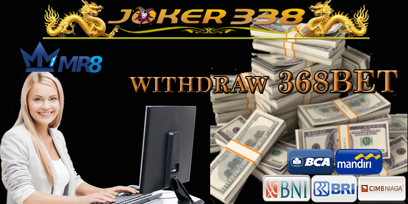 WITHDRAW 368BET