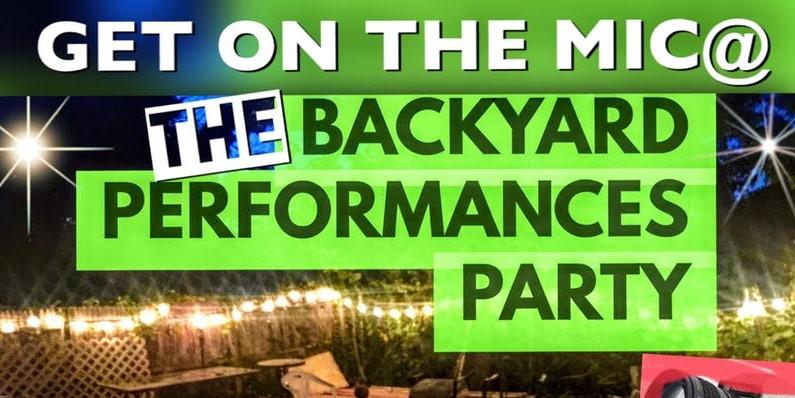 Backyard Performances Party by Dzyn Indie Films