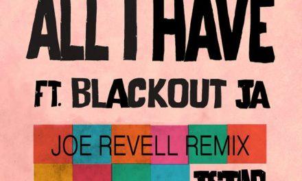 """J Star – """"All I Have"""" (feat. Blackout JA) Remix & Dub"""