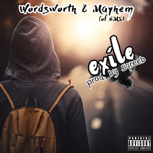 """Wordsworth & Mayhem – """"Exile"""" prod. by Sqreeb (Audio)"""