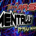 "BusyBars is back with a new single ""Mentally"" ft. Mike Wayne"