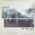 "New Instrumental compilation ""Hip-Hop Jazz …with Voices"" By Funky DL"