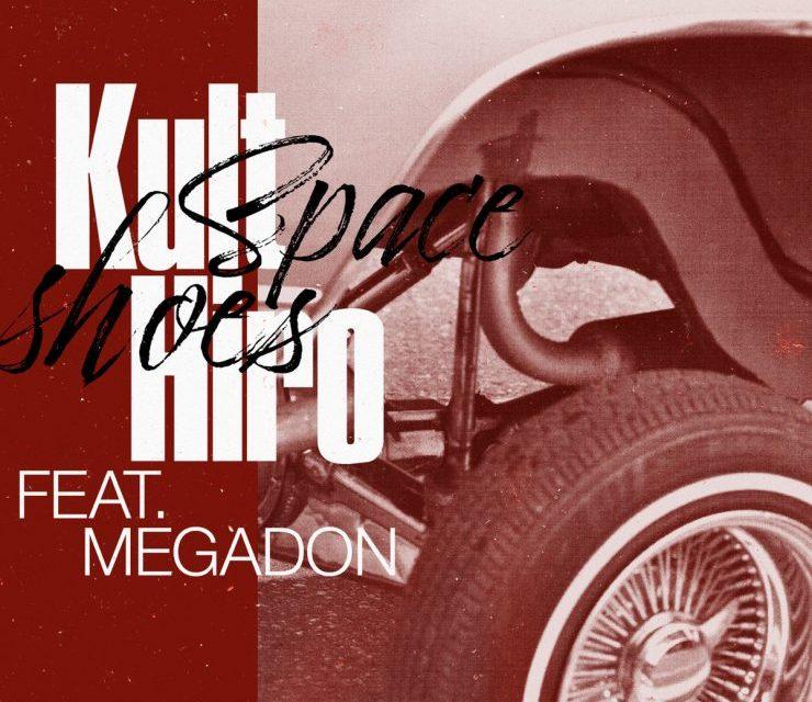 """New Kult Hiro feat. Megadon """"Space Shoes"""""""