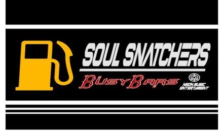 """Busy Bars – """"Soul Snatchers"""""""