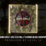 "LEVEL 13 & DJ TMB – ""Skunk Class A"" ft. T' La Shawn, Big Wiz, & Skrewtape Cuts by DJ TMB"