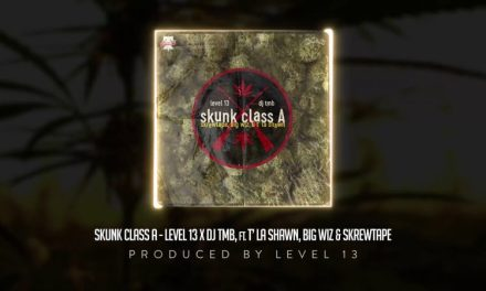 "LEVEL 13 & DJ TMB – ""Skunk Class A"" ft. T' La Shawn, Big Wiz, & Skrewtape Cuts by DJ TMB (Audio)"