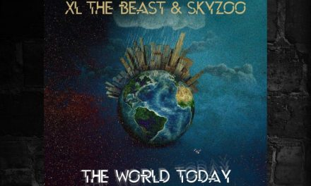 "XL The Beast (The Kreators) ""The World Today"" Feat. Skyzoo"