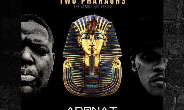 ADONAI SOUND Presents: The Tales Of Two Pharaohs (THE NOTORIOUS B.I.G vs VYBZ KARTEL)